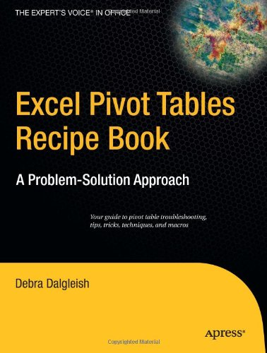 Excel Pivot Tables Recipe Book: A Problem-Solution Approach 9781590596296