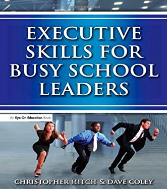 Executive Skills for Busy School Leaders 9781596671348