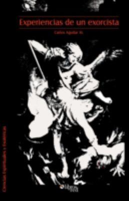 Experiencias de Un Exorcista 9781597542913