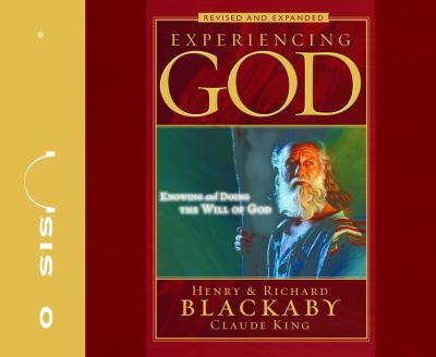 Experiencing God: Knowing and Doing the Will of God 9781598593693