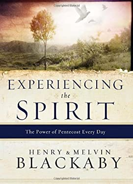 Experiencing the Spirit: The Power of Pentecost Every Day 9781590529119