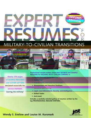 Expert Resumes for Military-To-Civilian Transitions 9781593577322