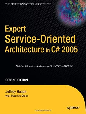 Expert Service-Oriented Architecture in C# 2005 9781590597019