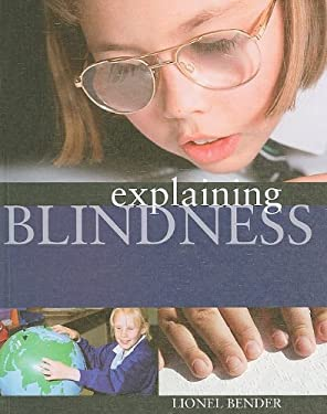 Explaining Blindness 9781599203102