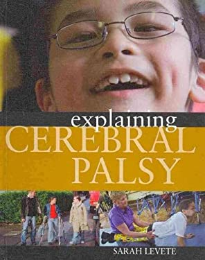 Explaining Cerebral Palsy 9781599203119
