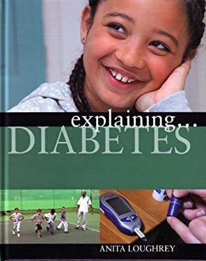 Explaining Diabetes 9781599203140