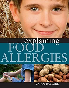Explaining Food Allergies 9781599203164