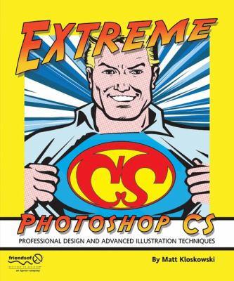 Extreme Photoshop CS 9781590594285