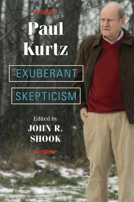 Exuberant Skepticism 9781591027782