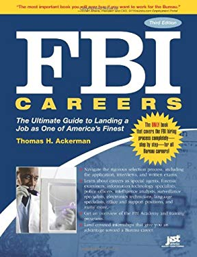 FBI Careers: The Ultimate Guide to Landing a Job as One of America's Finest 9781593577308