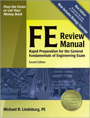 FE Review Manual: Rapid Preparation for the General Fundamentals of Engineering Exam 9781591260721