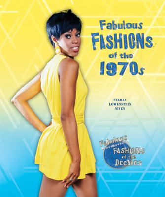 Fabulous Fashions of the 1970s 9781598452808