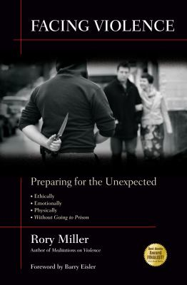 Facing Violence: Preparing for the Unexpected 9781594392139