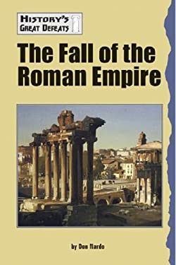 Hist Greatest Defeats: Fall of the Roman Empire 9781590184271