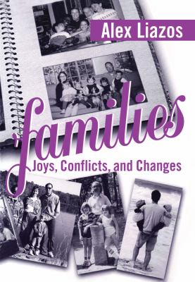 Families: Joys, Conflicts, and Changes