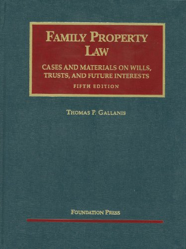 Gallanis' Family Property Law Cases and Materials, 5th 9781599417653