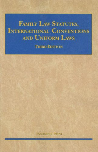 Family Statutes, International Conventions and Uniform Laws 9781599412313