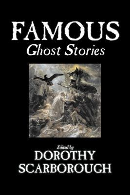 Famous Ghost Stories 9781598184815