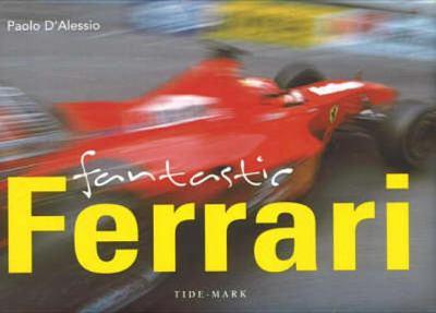 Fantastic Ferrari 9781594901508