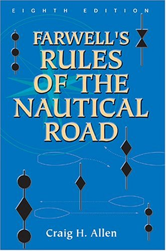 Farwell's Rules of the Nautical Road 9781591140085