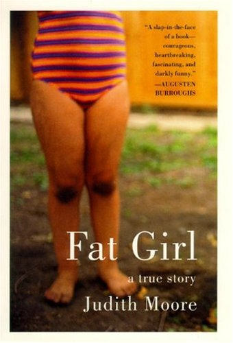 Fat Girl: A True Story 9781594630095