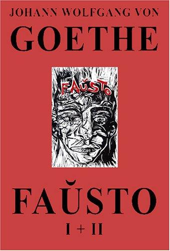 Fauxsto (La Kompleta Dramo de Goethe En Esperanto) 9781595690081