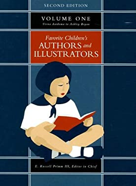 Favorite Children's Authors and Illustrators, Volume 1: Verna Aardema to Ashley Bryan 9781591870579