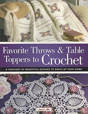 Favorite Throws & Table Toppers to Crochet 9781596351288