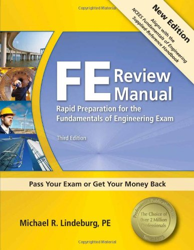 FE Review Manual: Rapid Preparation for the Fundamentals of Engineering Exam 9781591263333