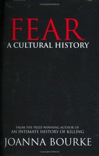 Fear: A Cultural History 9781593761134