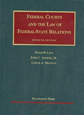 Federal Courts and the Law of Federal-State Relations 9781599419206