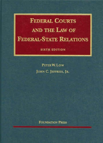 Federal Courts and the Law of Federal-State Relations 9781599413563