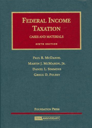 Federal Income Taxation: Cases and Materials 9781599412450