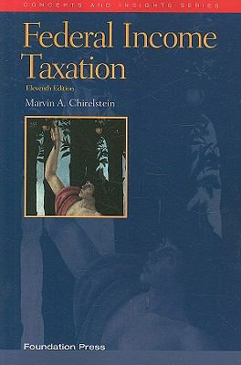 Federal Income Taxation: A Law Student's Guide to the Leading Cases and Concepts 9781599414034