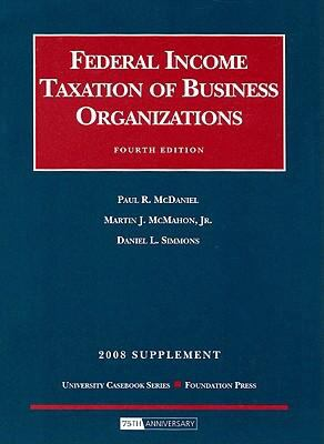 Federal Income Taxation of Business Organizations Supplement 9781599414775