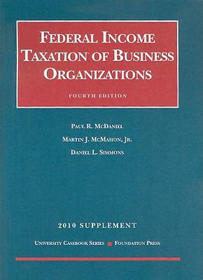 Federal Income Taxation of Business Organizations Supplement 9781599418155