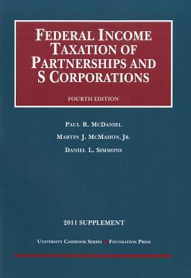 Federal Income Taxation of Partnerships and S Corporations, Supplement 9781599419794