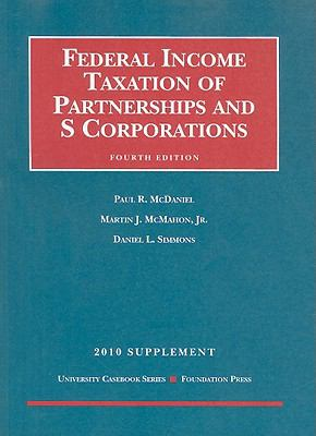 Federal Income Taxation of Partnerships and S Corporations Supplement 9781599418179