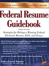 Federal Resume Guidebook Strategies for Writing a Winning Federal Electronic Resume Ksa and Essay