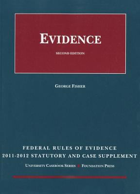 Federal Rules of Evidence, Statutory and Case Supplement 9781599419640