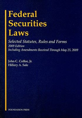 Federal Securities Laws: Selected Statutes, Rules and Forms 9781599416847