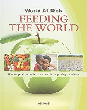 Feeding the World 9781599203775