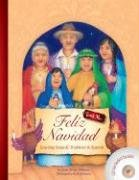 Feliz Navidad: Learning Songs & Traditions in Spanish [With CD] 9781599720609