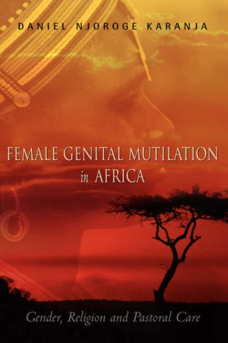 Female Genital Mutilation in Africa 9781591605614