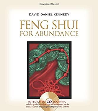 Feng Shui for Abundance [With CD] 9781591792482