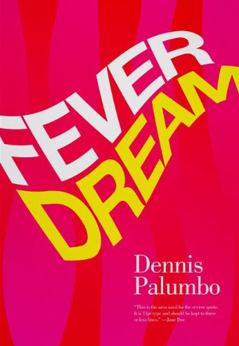 Fever Dream: A Daniel Rinaldi Mystery 9781590589571