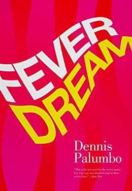 Fever Dream: A Daniel Rinaldi Mystery 9781590589595