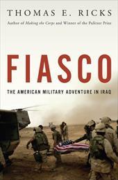 Fiasco: The American Military Adventure in Iraq 7294517
