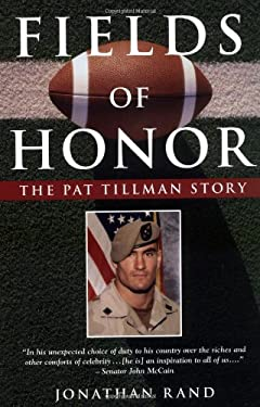 Fields of Honor: The Pat Tillman Story 9781596090392