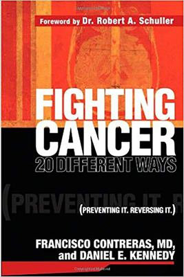 Fighting Cancer 20 Ways: Preventing It. Reversing It. 9781591856313